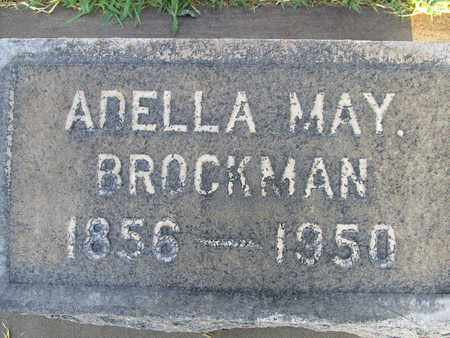 BROCKMAN, ADELLA MAY - Sutter County, California   ADELLA MAY BROCKMAN - California Gravestone Photos