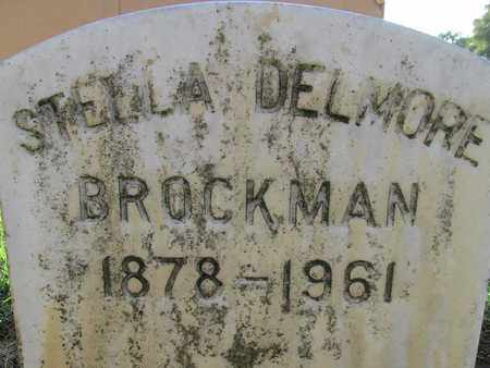 BROCKMAN, STELLA DELMORE - Sutter County, California | STELLA DELMORE BROCKMAN - California Gravestone Photos