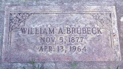 BRUBECK, WILLIAM A. - Sutter County, California | WILLIAM A. BRUBECK - California Gravestone Photos