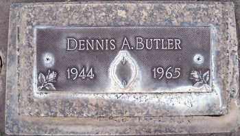 BUTLER, DENNIS A. - Sutter County, California   DENNIS A. BUTLER - California Gravestone Photos