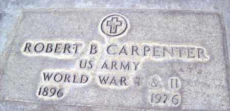 CARPENTER, ROBERT BLISS - Sutter County, California   ROBERT BLISS CARPENTER - California Gravestone Photos