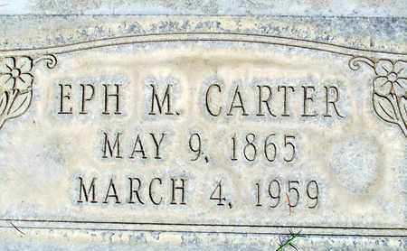 CARTER, EPH M. - Sutter County, California | EPH M. CARTER - California Gravestone Photos