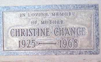 CHANCE, CHRISTINE - Sutter County, California | CHRISTINE CHANCE - California Gravestone Photos