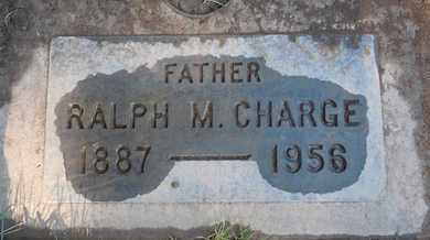 CHARGE, RALPH MARTIN - Sutter County, California | RALPH MARTIN CHARGE - California Gravestone Photos