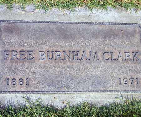 CLARK, FREE BURNHAM - Sutter County, California | FREE BURNHAM CLARK - California Gravestone Photos