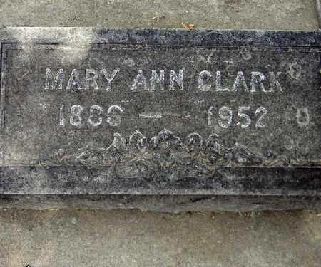 CLARK, MARY ANN - Sutter County, California | MARY ANN CLARK - California Gravestone Photos