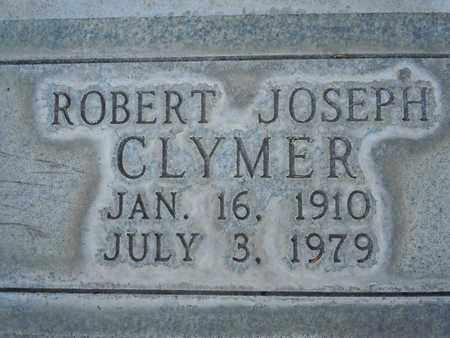 CLYMER, ROBERT JOSEPH - Sutter County, California | ROBERT JOSEPH CLYMER - California Gravestone Photos