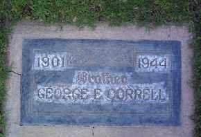CORRELL, GEORGE EDWARD - Sutter County, California | GEORGE EDWARD CORRELL - California Gravestone Photos