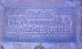 CORRELL, ROBIN ELIZABETH - Sutter County, California   ROBIN ELIZABETH CORRELL - California Gravestone Photos