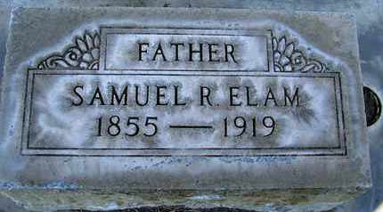 ELAM, SAMUEL R. - Sutter County, California | SAMUEL R. ELAM - California Gravestone Photos