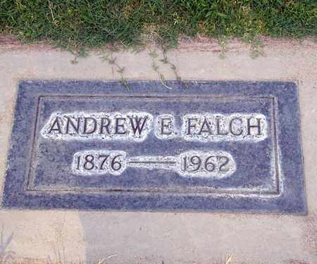 FALCH, ANDREW EMIL - Sutter County, California | ANDREW EMIL FALCH - California Gravestone Photos