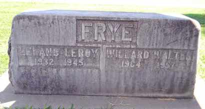 FRYE, WILLARD WALTER - Sutter County, California   WILLARD WALTER FRYE - California Gravestone Photos