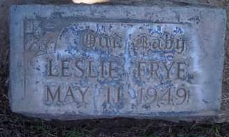 FRYE, LESLIE - Sutter County, California | LESLIE FRYE - California Gravestone Photos