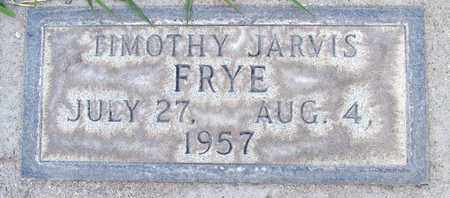 FRYE, TIMOTHY JARVIS - Sutter County, California | TIMOTHY JARVIS FRYE - California Gravestone Photos