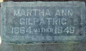 GILPATRIC, MARTHA ANN - Sutter County, California | MARTHA ANN GILPATRIC - California Gravestone Photos