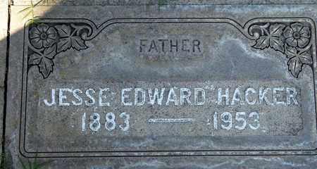 HACKER, JESSE EDWARD - Sutter County, California   JESSE EDWARD HACKER - California Gravestone Photos