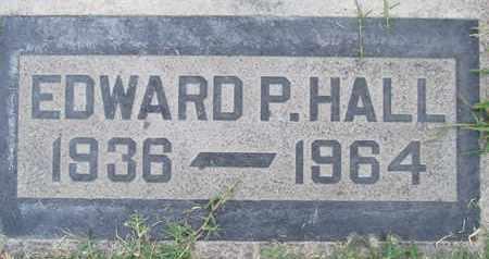 HALL, EDWARD P. - Sutter County, California   EDWARD P. HALL - California Gravestone Photos