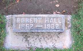 HALL, ROBERT - Sutter County, California   ROBERT HALL - California Gravestone Photos