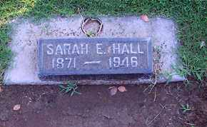HALL, SARAH ELIZABETH - Sutter County, California | SARAH ELIZABETH HALL - California Gravestone Photos