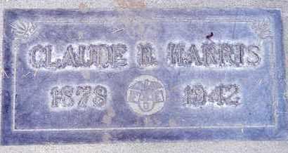 HARRIS, CLAUDE BALDWIN - Sutter County, California   CLAUDE BALDWIN HARRIS - California Gravestone Photos