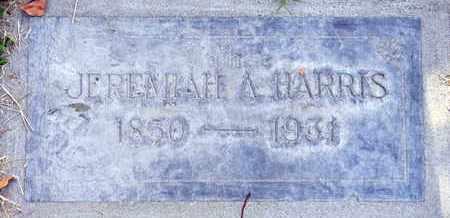 HARRIS, JEREMIAH A. - Sutter County, California | JEREMIAH A. HARRIS - California Gravestone Photos