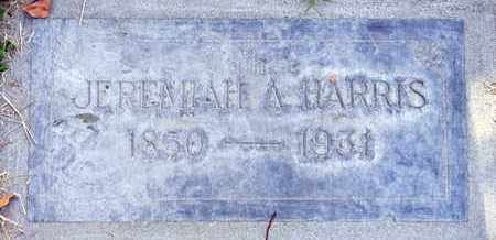 HARRIS, JEREMIAH A. - Sutter County, California   JEREMIAH A. HARRIS - California Gravestone Photos