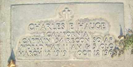 HAUGE, CHARLES E. - Sutter County, California | CHARLES E. HAUGE - California Gravestone Photos