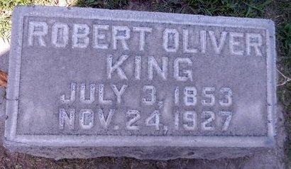 KING, ROBERT OLIVER - Sutter County, California | ROBERT OLIVER KING - California Gravestone Photos