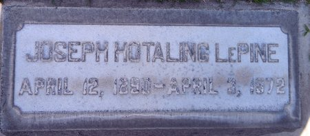 LEPINE, JOSEPH HOTALING - Sutter County, California | JOSEPH HOTALING LEPINE - California Gravestone Photos