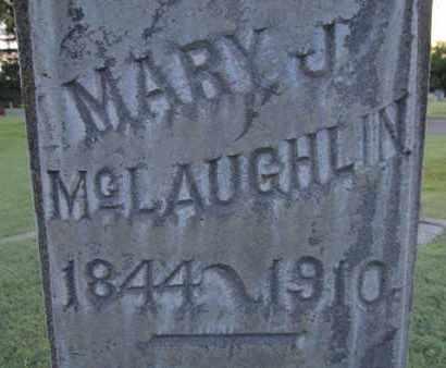 MCLAUGHLIN, MARY J. - Sutter County, California | MARY J. MCLAUGHLIN - California Gravestone Photos