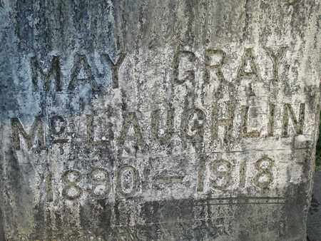 MCLAUGHLIN, MAY GRAY - Sutter County, California | MAY GRAY MCLAUGHLIN - California Gravestone Photos