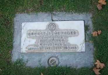 METZGER, ERNEST R. - Sutter County, California | ERNEST R. METZGER - California Gravestone Photos