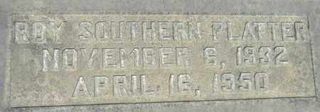 PLATTER, ROY SOUTHERN - Sutter County, California   ROY SOUTHERN PLATTER - California Gravestone Photos