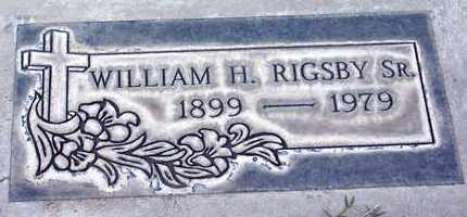 RIGSBY, SR., WILLIAM HIRAM - Sutter County, California | WILLIAM HIRAM RIGSBY, SR. - California Gravestone Photos