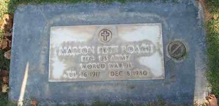 ROACH, MARION PETE - Sutter County, California | MARION PETE ROACH - California Gravestone Photos