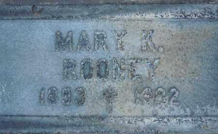 ROONEY, MARY K. - Sutter County, California | MARY K. ROONEY - California Gravestone Photos
