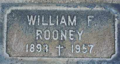 ROONEY, WILLIAM FRANCIS - Sutter County, California | WILLIAM FRANCIS ROONEY - California Gravestone Photos