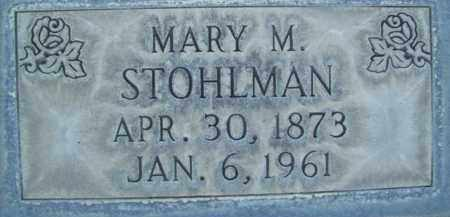 STOHLMAN, MARY M. - Sutter County, California | MARY M. STOHLMAN - California Gravestone Photos