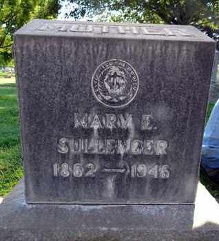SULLENGER, MARY E. - Sutter County, California | MARY E. SULLENGER - California Gravestone Photos