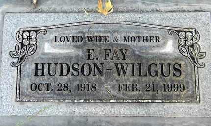 HUDSON WILGUS, ETHEL FAY - Sutter County, California   ETHEL FAY HUDSON WILGUS - California Gravestone Photos