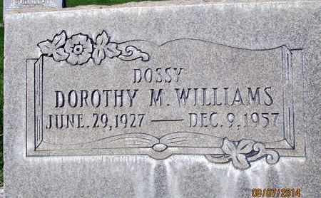 WILLIAMS, DOROTHY M. - Sutter County, California | DOROTHY M. WILLIAMS - California Gravestone Photos