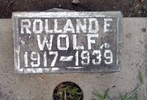 WOLF, ROLLAND E. - Sutter County, California | ROLLAND E. WOLF - California Gravestone Photos